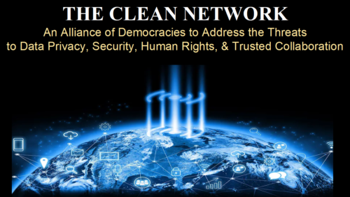 The Clean Network, an alliance of democracies to address the threats to data privacy, security, human rights, and trusted collaboration