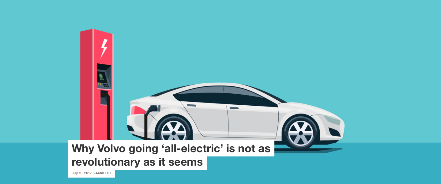 Why Volvo going 'all-electric' is not as revolutionary as it seems